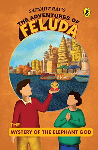9780143335740: The Adventures of Feluda: The Mystery of the Elephant God