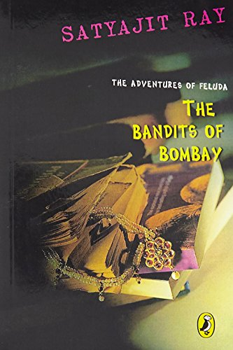 9780143335795: The Adventures of Feluda: The Bandits of Bombay