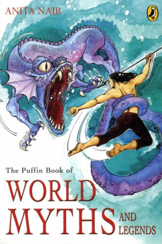 9780143335870: The Puffin Book of World Myths and Legends