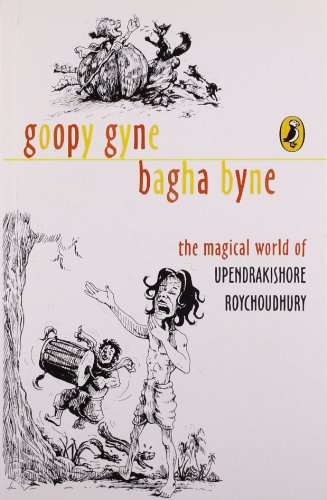Goopy Gyne Bagha Byne : The Magical World of Upendrakishore Roychoudhury