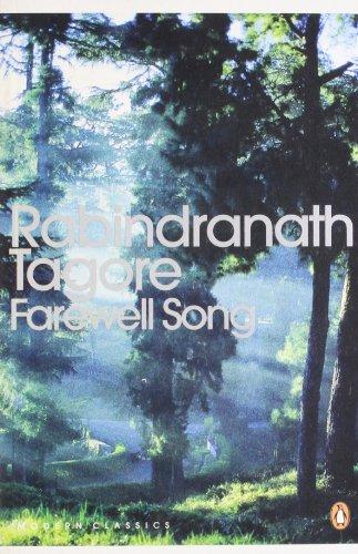 Farewell Song: Rabindranath Tagore. Translated By Radha Chakravarty