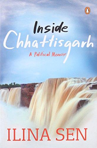 9780143414049: Inside Chhattisgarh: A Political Memoir