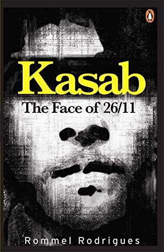 9780143415473: Kasab: The Face of 26/11