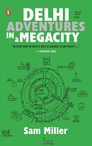 9780143415534: Delhi: Adventures in a Megacity