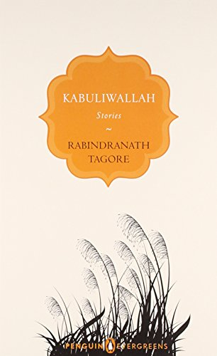 Kabuliwallah: Stories: William Radice, Rabindranath