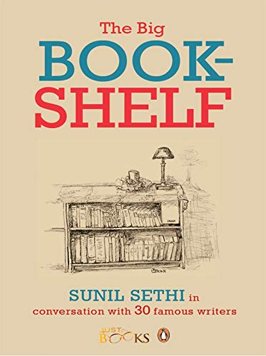 9780143416296: Big Bookshelf Sunil Sethi in Conversation with 30 Famous Authors