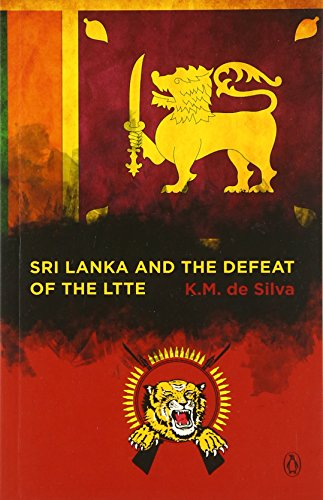 9780143416524: Sri Lanka and the Defeat of the LTTE