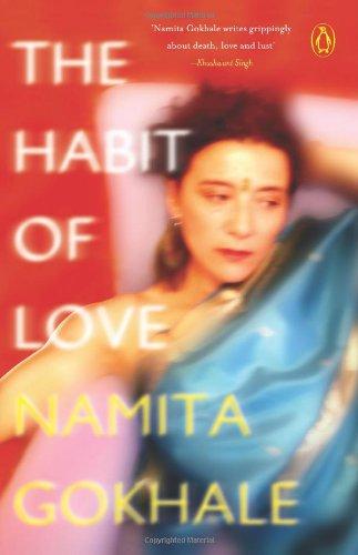 The Habit of Love: Namita Gokhale