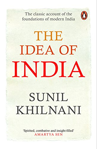9780143418009: [( The Idea of India )] [by: Sunil Khilnani] [Sep-2012]