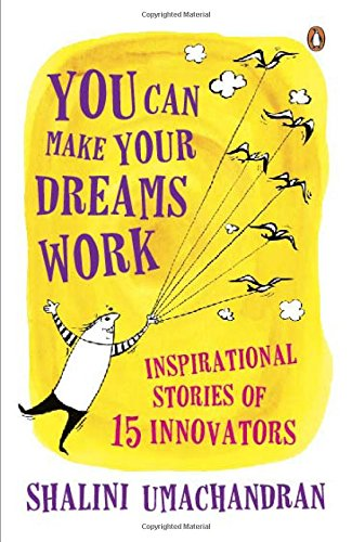 9780143418535: You Can Make Your Dreams Work: Inspirational Stories of 15 Innovators