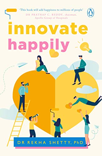 Innovate Happily: Rekha Shetty