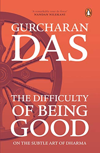 9780143418979: The Difficulty of Being Good: On the Subtle Art of Dharma