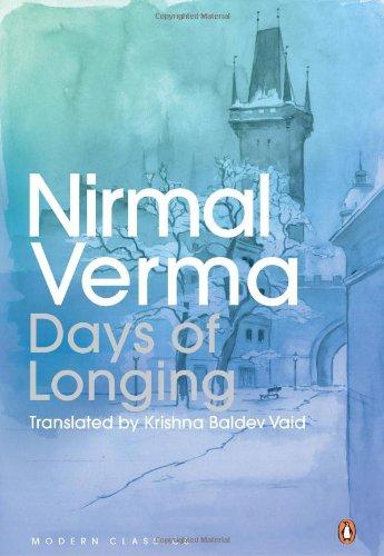 Days of Longing: Verma; Nirmal; (Krishna