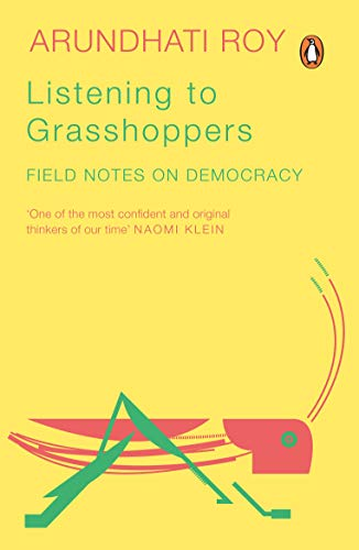 9780143419297: Listening to Grasshoppers: Field Notes on Democracy