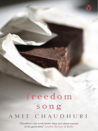 9780143419426: Freedom Song [Oct 01, 2012] Chaudhuri, Amit