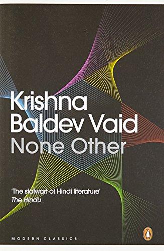 None Other (Two Novellas): Krishna Baldev Vaid