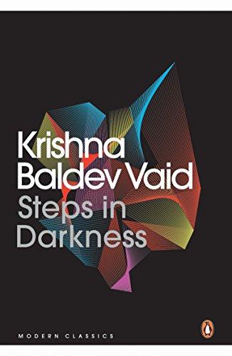 Steps in Darkness (Paperback): Krishna Baldev Vaid