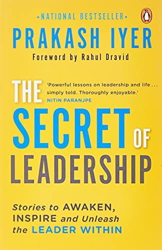 9780143419839: The Secret of Leadership: Stories to Awaken, Inspire and Unleash the Leader Within