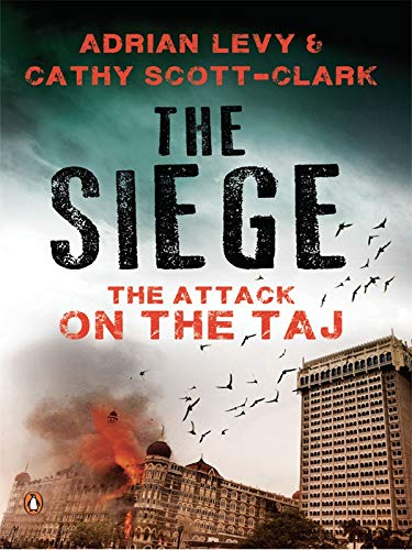 9780143420101: The Siege; The Attack on the Taj