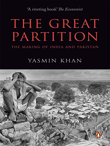 9780143420675: Great Partition, The: The Making Of India And Pakistan