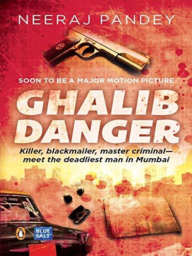 Ghalib Danger: Pandey Neeraj