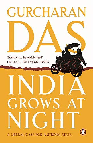 9780143421078: India Grows at Night: A Liberal Case for a Strong State