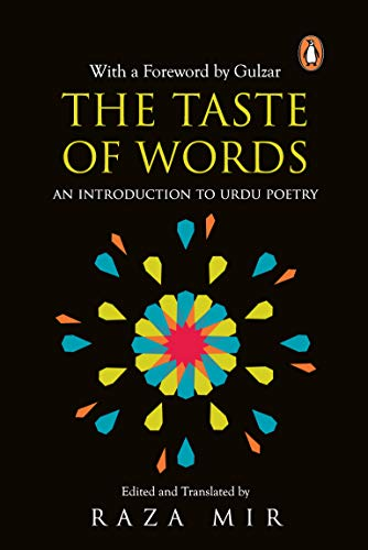 9780143421184: Taste of Words,The: Introduction to Urdu Poetry