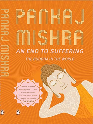 9780143421269: an end to suffering: the buddha in the world