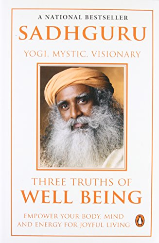 9780143421276: Three Truths Of Well Being: Empower Your Body, Mind And Energy For Joyful Living