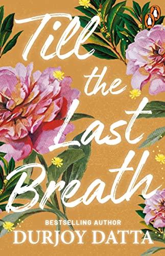 9780143421573: Till the Last Breath . . .