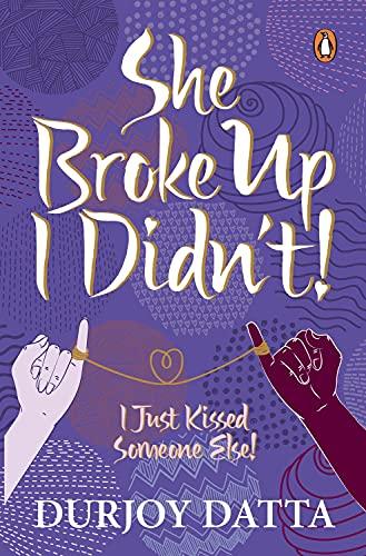 9780143421597: She Broke Up, I Didn't! I Just Kissed Someone Else!