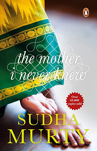 Mother I Never Knew: Murty, Sudha
