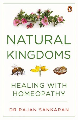 9780143422419: Natural Kingdoms: Healing with Homeopathy