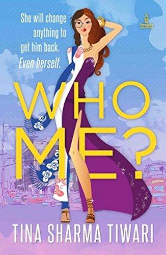 Who Me?: Tina Sharma Tiwari