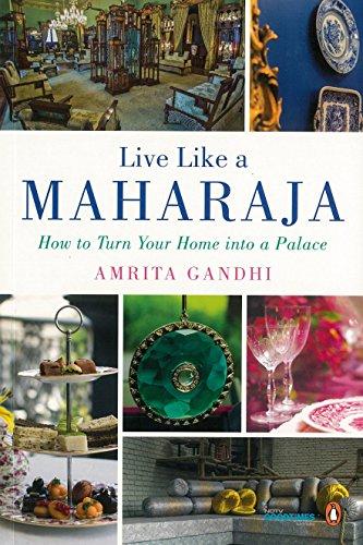 9780143422679: Live Like a Maharaja