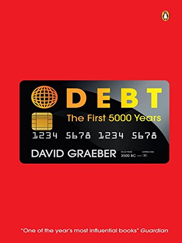 9780143422716: Debt: The First 5,000 Years* [Paperback]