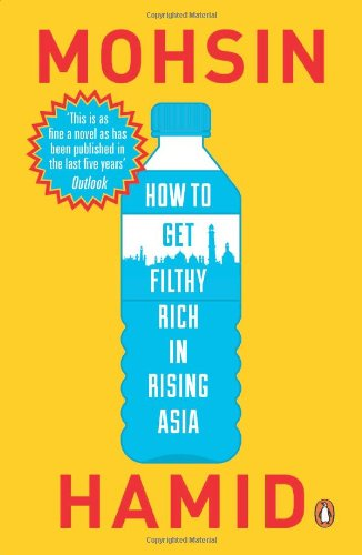 9780143422747: How to Get Filthy Rich in Rising Asia