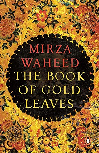 9780143422839: The Book Of Gold Leaves [Paperback] Mirza Waheed