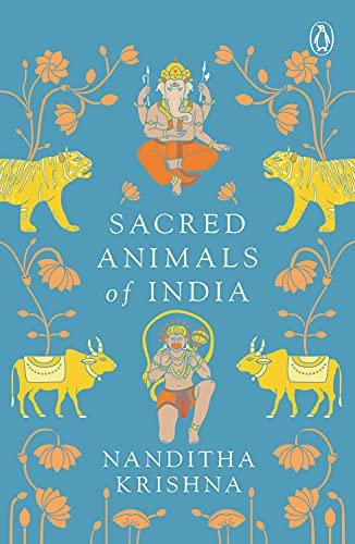 9780143423201: Sacred Animals of India