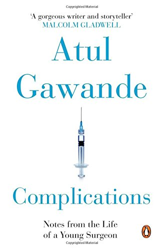 9780143423218: Penguin Books India Complications : Notes From The Life Of A Young Surgeon