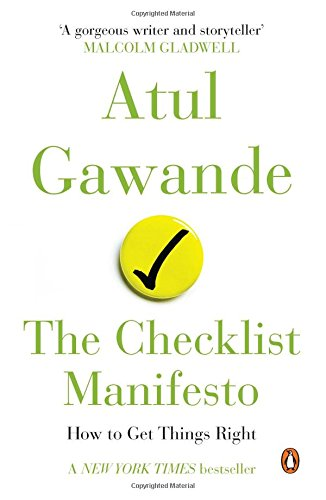 9780143423225: Penguin Books India The Checklist Manifesto : How To Get Things Right [Paperback] [Oct 28, 2014] ATUL GAWANDE
