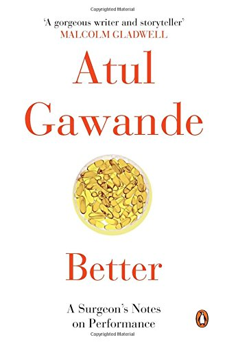 9780143423232: Penguin Books India Better: A Surgeon's Notes On Performance