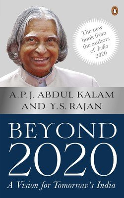 Beyond 2020: A Vision for Tomorrow's India: A.P.J. Abdul Kalam & Y.S. Rajan