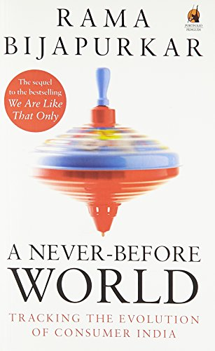9780143423522: A Never-Before World: Tracking the Evolution of Consumer India