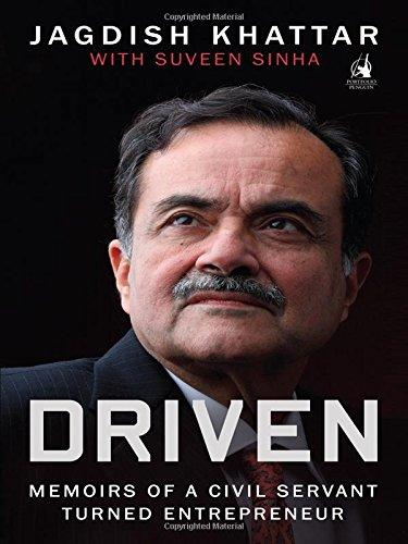 9780143423539: Driven: Memoirs of a Civil Servant Turned Entrepreneur