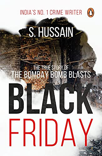 9780143423669: Black Friday: The True Story of the Bombay Bomb Blasts