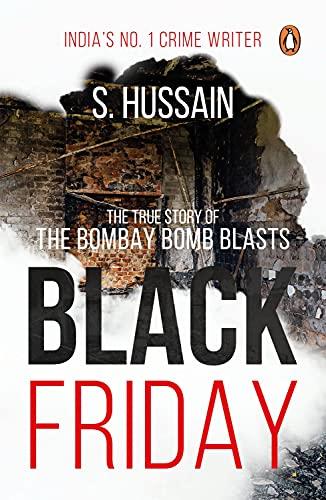 9780143423669: Black Friday: The True Story of the Bombay Bomb Blasts