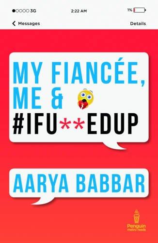 9780143423805: My Fiancee, Me & #Ifu**edup