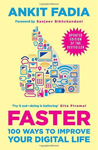9780143423911: Faster : 100 Ways to Improve Your Digital Life (Updated Edition)