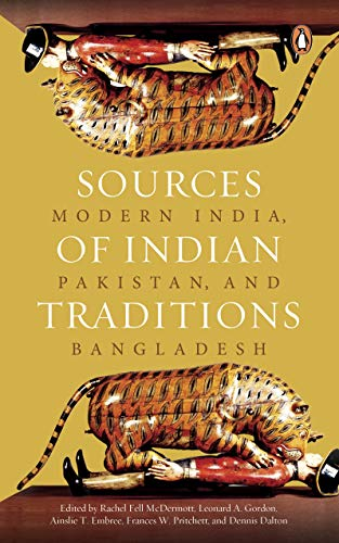 9780143423980: sources of indian traditions: modern india, pakistan, and bangladesh